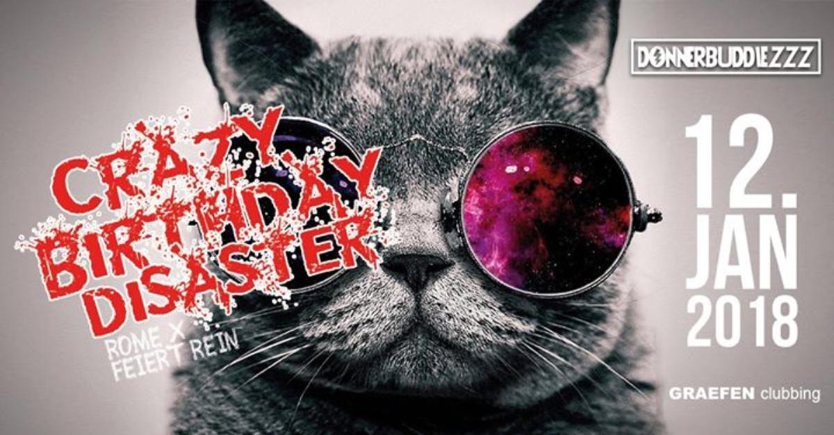 Veranstaltungsbild zu Donnerbuddiezzz presents Crazy Birthday Disaster | 12.01.18